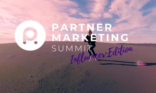 Partner Marketing Summit Influencer Edition 2021